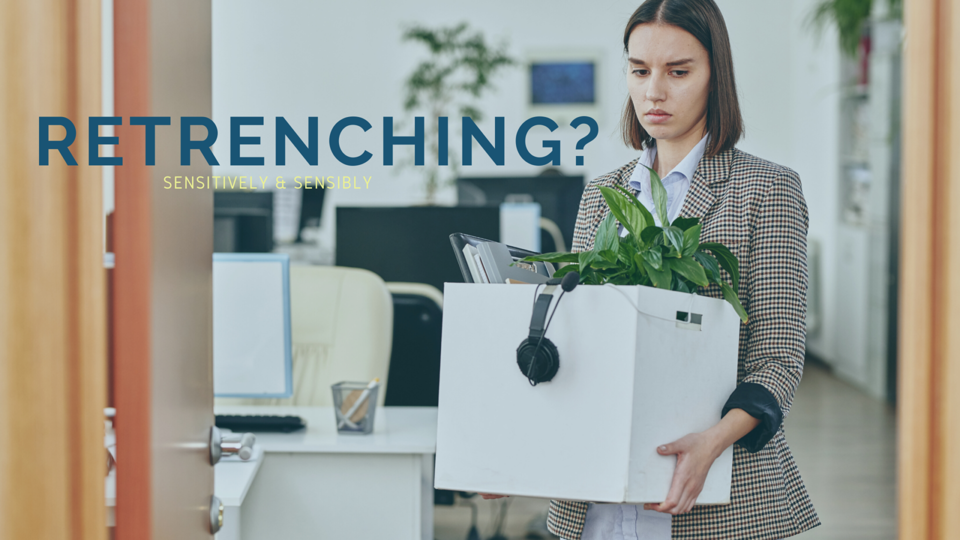 Retrenchments – all you need to know
